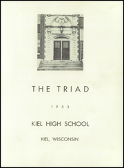 Page 5, 1953 Edition, Kiel High School - Triad Yearbook (Kiel, WI) online yearbook collection