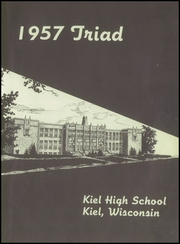 Page 7, 1957 Edition, Kiel High School - Triad Yearbook (Kiel, WI) online yearbook collection