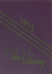 Denmark High School - Viking Yearbook (Denmark, WI) online yearbook collection, 1953 Edition, Page 1