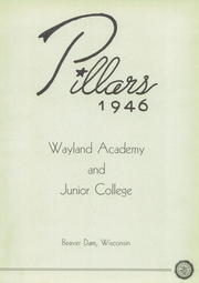 Page 7, 1946 Edition, Wayland Academy - Pillars Yearbook (Beaver Dam, WI) online yearbook collection