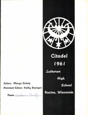 Page 5, 1961 Edition, Racine Lutheran High School - Citadel Yearbook (Racine, WI) online yearbook collection