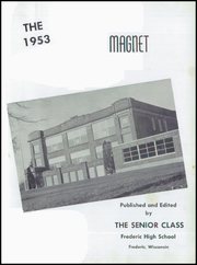 Page 5, 1953 Edition, Frederic Union Free High School - Magnet Yearbook (Frederic, WI) online yearbook collection