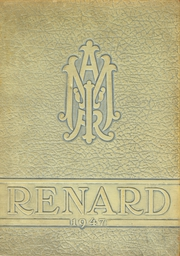 1947 Edition, St Mary Central High School - Renard Yearbook (Menasha, WI)