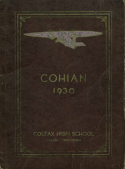 1930 Edition, Colfax High School - Cohian Yearbook (Colfax, WI)