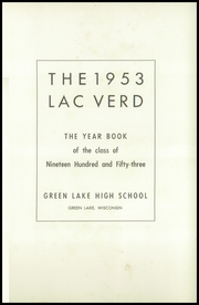 Page 5, 1953 Edition, Green Lake High School - Lac Verd Yearbook (Green Lake, WI) online yearbook collection