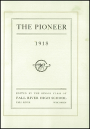 Page 5, 1918 Edition, Fall River High School - Pioneer Yearbook (Fall River, WI) online yearbook collection