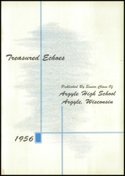 Page 5, 1956 Edition, Argyle High School - Treasured Echoes Yearbook (Argyle, WI) online yearbook collection