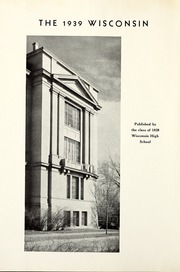 Page 6, 1939 Edition, Wisconsin High School - Wisconsin Yearbook (Madison, WI) online yearbook collection