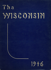 1946 Edition, Wisconsin High School - Wisconsin Yearbook (Madison, WI)