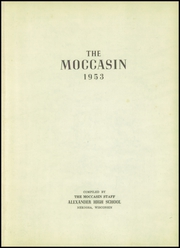 Page 5, 1953 Edition, Alexander High School - Moccasin Yearbook (Nekoosa, WI) online yearbook collection
