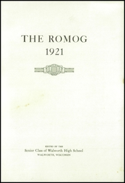 Page 5, 1921 Edition, Walworth High School - Romog Yearbook (Walworth, WI) online yearbook collection
