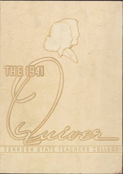 1941 Edition, University of Wisconsin Oshkosh - Quiver Yearbook (Oshkosh, WI)