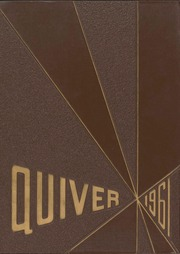 1961 Edition, University of Wisconsin Oshkosh - Quiver Yearbook (Oshkosh, WI)