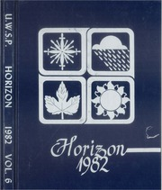 1982 Edition, University of Wisconsin Stevens Point - Horizon / Iris Yearbook (Stevens Point, WI)