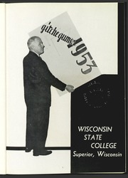 Page 5, 1953 Edition, University of Wisconsin Superior - Gitche Gumee Yearbook (Superior, WI) online yearbook collection