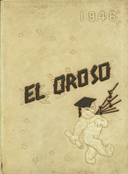 San Jacinto High School - El Oroso Yearbook (Houston, TX) online yearbook collection, 1946 Edition, Page 1