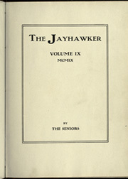 Page 7, 1909 Edition, University of Kansas - Jayhawker Yearbook (Lawrence, KS) online yearbook collection