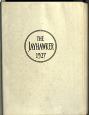 Page 5, 1927 Edition, University of Kansas - Jayhawker Yearbook (Lawrence, KS) online yearbook collection