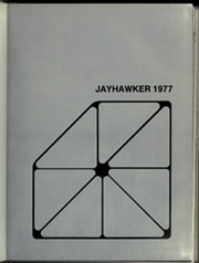 Page 5, 1977 Edition, University of Kansas - Jayhawker Yearbook (Lawrence, KS) online yearbook collection