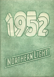 1952 Edition, North Sevier High School - Northern Light Yearbook (Salina, UT)