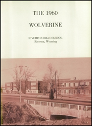 Page 7, 1960 Edition, Riverton High School - Wolverine Yearbook (Riverton, WY) online yearbook collection