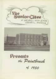 Page 7, 1950 Edition, Greybull High School - Paintbrush Yearbook (Greybull, WY) online yearbook collection