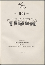 Page 5, 1955 Edition, Fremont County High School - Tiger Yearbook (Lander, WY) online yearbook collection