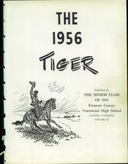 Page 5, 1956 Edition, Fremont County High School - Tiger Yearbook (Lander, WY) online yearbook collection