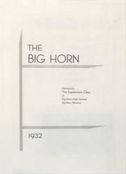 1932 Edition, Big Horn High School - Big Horn Yearbook (Big Horn, WY)