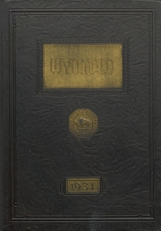 1931 Edition, Johnson County High School - Wyomalo Yearbook (Buffalo, WY)