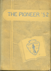Page 1, 1952 Edition, Fort Laramie High School - Pioneer Yearbook (Fort Laramie, WY) online yearbook collection