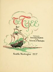 Page 9, 1927 Edition, University of Washington - Tyee Yearbook (Seattle, WA) online yearbook collection