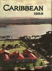 1959 Edition, Cristobal High School - Caribbean Yearbook (Canal Zone Coco Solo, Panama)
