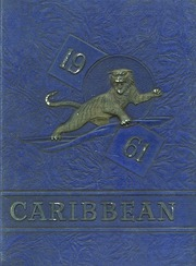 1961 Edition, Cristobal High School - Caribbean Yearbook (Canal Zone Coco Solo, Panama)