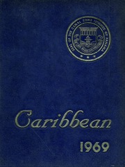 1969 Edition, Cristobal High School - Caribbean Yearbook (Canal Zone Coco Solo, Panama)