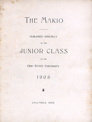 Page 6, 1908 Edition, Ohio State University - Makio Yearbook (Columbus, OH) online yearbook collection