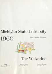 Page 5, 1960 Edition, Michigan State University - Red Cedar Log Yearbook (East Lansing, MI) online yearbook collection