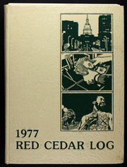 1977 Edition, Michigan State University - Red Cedar Log Yearbook (East Lansing, MI)