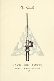 Page 5, 1949 Edition, Lowell High School - Spindle Yearbook (Lowell, MA) online yearbook collection