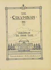 Page 3, 1911 Edition, Columbia University - Columbian Yearbook (New York, NY) online yearbook collection
