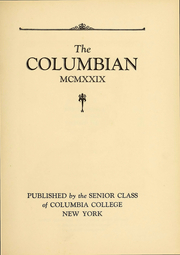 Page 7, 1929 Edition, Columbia University - Columbian Yearbook (New York, NY) online yearbook collection
