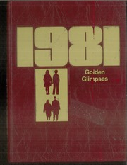 1981 Edition, Jasper Central School - Golden Glimpses Yearbook (Jasper, NY)