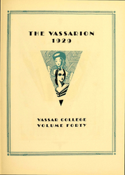 Page 8, 1929 Edition, Vassar College - Vassarion Yearbook (Poughkeepsie, NY) online yearbook collection