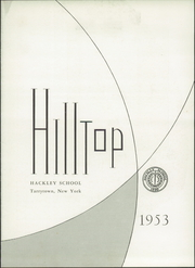 Page 7, 1953 Edition, Hackley School - Annual Yearbook (Tarrytown, NY) online yearbook collection