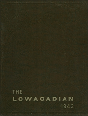 1943 Edition, Lowville Academy and Central School - Lowacadian Yearbook (Lowville, NY)