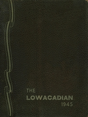 1945 Edition, Lowville Academy and Central School - Lowacadian Yearbook (Lowville, NY)