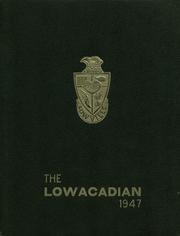 1947 Edition, Lowville Academy and Central School - Lowacadian Yearbook (Lowville, NY)