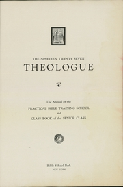 Page 7, 1927 Edition, Practical Bible Training School - Theologue Yearbook (Johnson City, NY) online yearbook collection