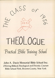 Page 5, 1956 Edition, Practical Bible Training School - Theologue Yearbook (Johnson City, NY) online yearbook collection