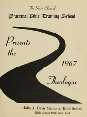 Page 4, 1967 Edition, Practical Bible Training School - Theologue Yearbook (Johnson City, NY) online yearbook collection
